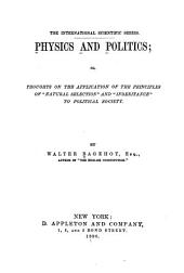 "Physics and Politics: Or, Thoughts on the Application of the Principles of ""natural Selection"" and ""inheritance"" to Political Society"