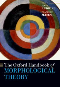 The Oxford Handbook of Morphological Theory PDF
