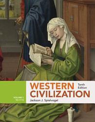 Western Civilization Volume I To 1715 Book PDF