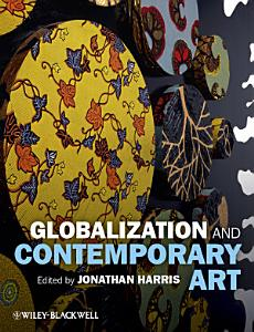 Globalization and Contemporary Art PDF