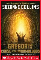 The Underland Chronicles  3  Gregor and the Curse of the Warmbloods PDF
