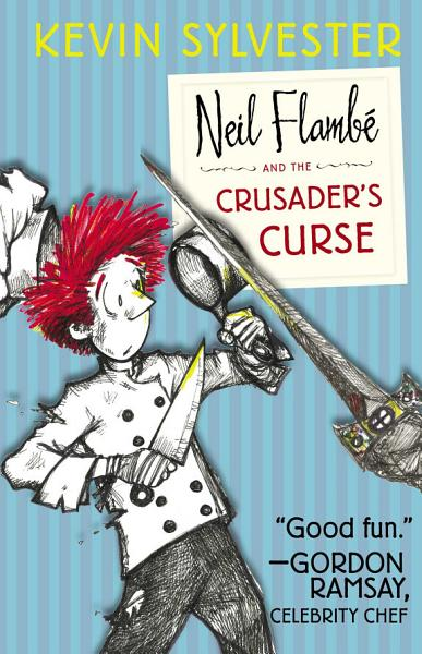 Download Neil Flamb   and the Crusader s Curse Book