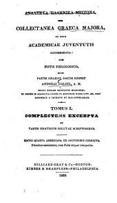 Analekta hellēnika meizona ; sive, Collectanea graeca majora: Volume 1