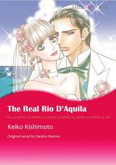 THE REAL RIO D'AQUILA: Mills & Boon Comics
