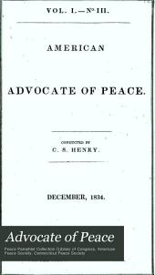 American Advocate of Peace: Volumes 1-2