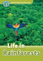 Life in Rainforests  Oxford Read and Discover Level 3  PDF