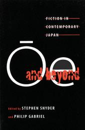 ÅOe and Beyond[: Fiction in Contemporary Japan