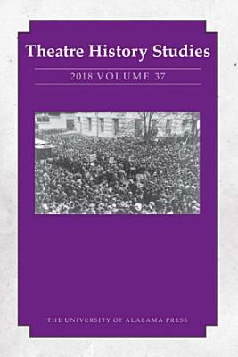Theatre History Studies 2018 PDF