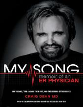 My Song: Memoir of an Emergency Room Physician