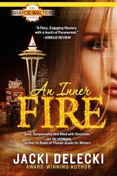 An Inner Fire: Grayce Walters Mystery Series Book 1