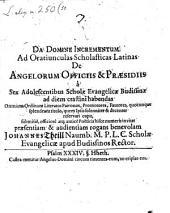 Ad Oratiunculas Scholasticas Latinas De Angelorum Officiis invitat J. Theill
