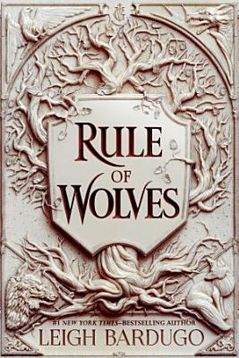 Rule of Wolves  King of Scars Book 2  PDF