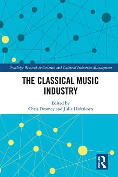 The Classical Music Industry PDF