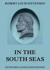 In The South Seas: eBook Edition