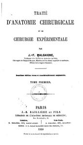 Traité d'anatomie chirurgicale et de chirurgie expérimentale: Volume1