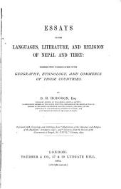 Essays on the Languages, Literature, and Religion of Nepál and Tibet: Together with Further Papers on the Geography, Ethnology, and Commerce of Those Countries