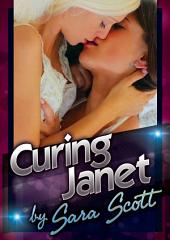 Curing Janet: A MFF Ménage à trois Short