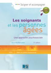 Les soignants et les personnes âgées 5e édition - Editions Lamarre