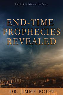 End Time Prophecies Revealed Book