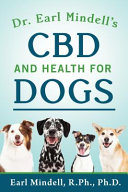 Dr Earl Mindell S Cbd And Health For Dogs Book PDF