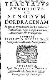 Tractatus Synodicus ad Synodum Dordracenam