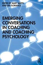 Emerging Conversations in Coaching and Coaching Psychology