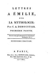 Lettres à Émilie, sur la mythologie: Volume1