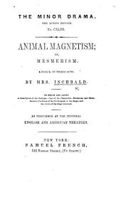 Animal magnetism ... With remarks, biographical and critical, by D.-G. i.e. G. Daniel , etc