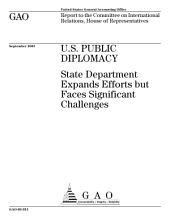 U.S. public diplomacy State Department expands efforts but faces significant challenges : report to the Committee on International Relations, House of Representation.