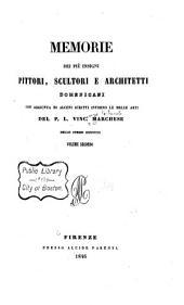 Memorie dei piu insigni pittori, scultori e architetti domenicani: con aggiunta di alcuni scritti intorno le belle arti, Volume 2