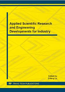 Applied Scientific Research and Engineering Developments for Industry PDF