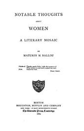 Notable Thoughts about Women: A Literary Mosaic