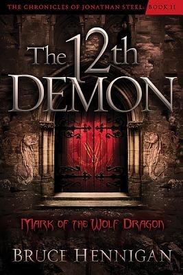 The Twelfth Demon  Mark of the Wolf Dragon PDF