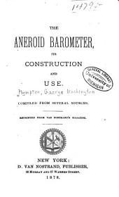 The Aneroid Barometer: Its Construction and Use