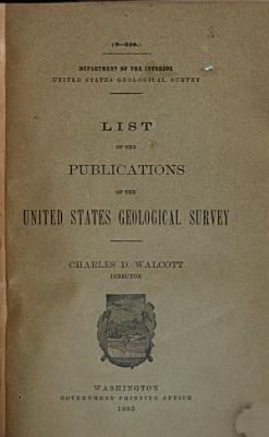 List of the Publications of the United States Geological Survey PDF