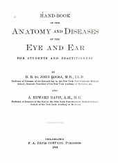 Hand-book of the Anatomy and Diseases of the Eye and Ear: For Students and Practitioners