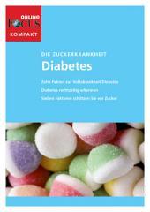 Diabetes (kompakt): Die Zuckerkrankheit