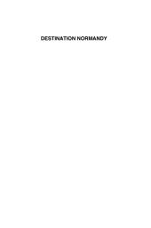 Destination Normandy: Three American Regiments on D-Day