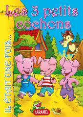 Les 3 petits cochons: Contes et Histoires pour enfants