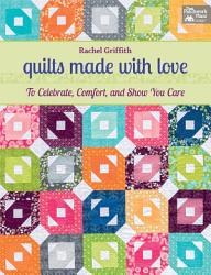 Quilts Made with Love PDF