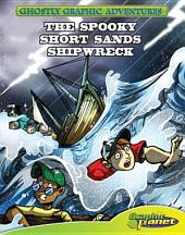 The Spooky Short Sands Shipwreck: Book 4