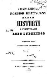 X. Hugona Kołłataja Rozbiór Krytyczny zasad Historyi: o poczakach rodu Ludzkiego, Tom 2