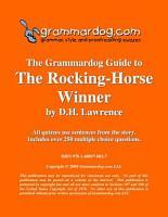 Grammardog Guide to The Rocking Horse Winner PDF