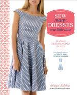 Sew Many Dresses, Sew Little Time