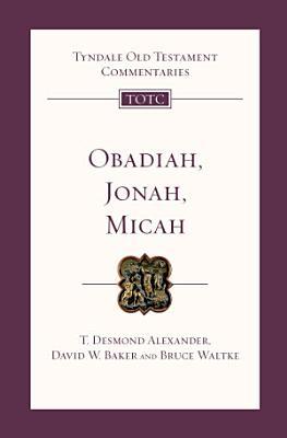Obadiah  Jonah and Micah