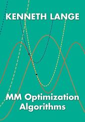 MM Optimization Algorithms