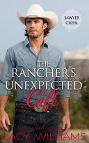 The Rancher s Unexpected Gift