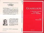 Guadeloupe - Le mouvement communiste et ses députés sous la IVe république