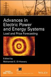 Advances in Electric Power and Energy Systems: Load and Price Forecasting