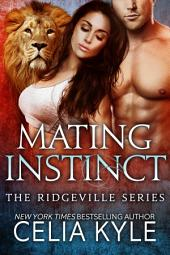 Mating Instinct (The COMPLETE Ridgeville Series)